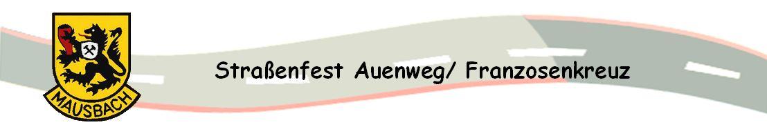 Strassenfest Auenweg/Franzosenkreuz